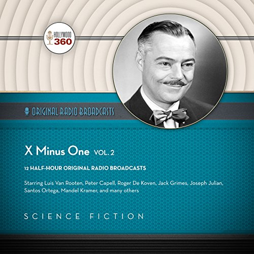X Minus One, Vol. 2 (Classic Radio Sci-Fi)