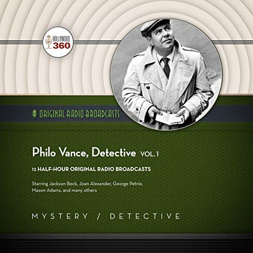Philo Vance, Detective, Vol. 1 -: Hollywood 360
