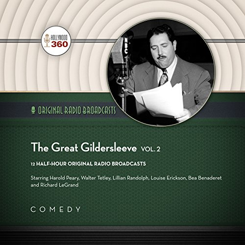 The Great Gildersleeve, Vol. 2 (Hollywood 360 - Classic Radio Collection)(Audio Theater): Hollywood...