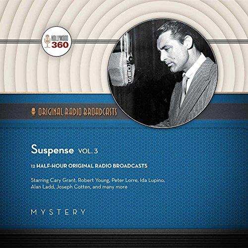 9781504707848: Suspense, Vol. 3 (Hollywood 360 - Classic Radio Collection)