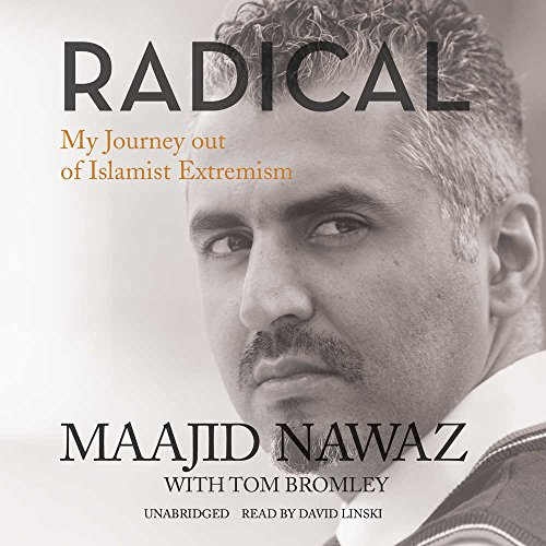 Radical: My Journey Out of Islamist Extremism: Maajid Nawaz