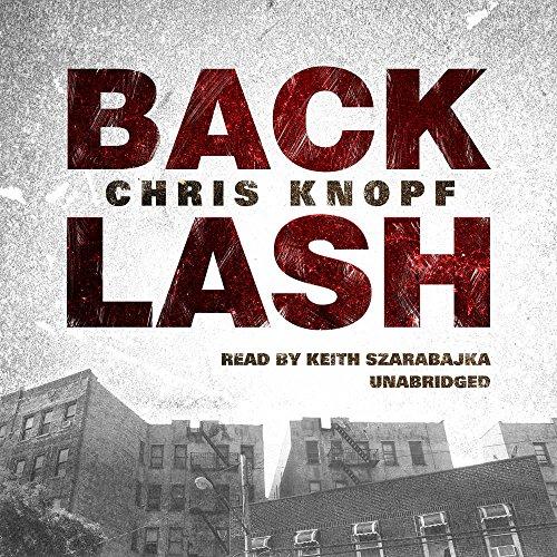 Back Lash -: Chris Knopf
