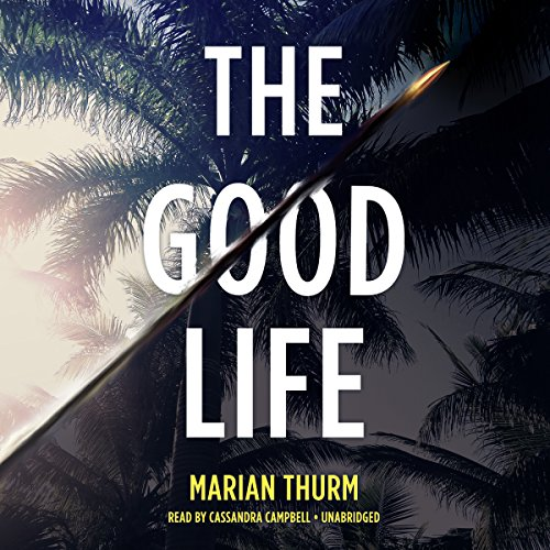 The Good Life: Marian Thurm