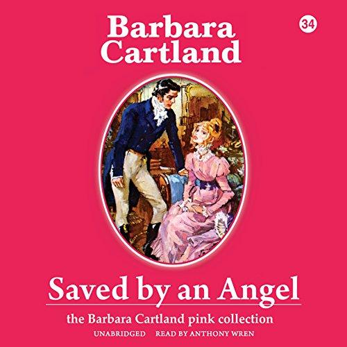 Saved by an Angel -: Barbara Cartland