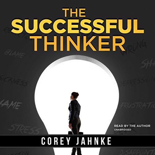 The Successful Thinker (Charlie): Corey Jahnke