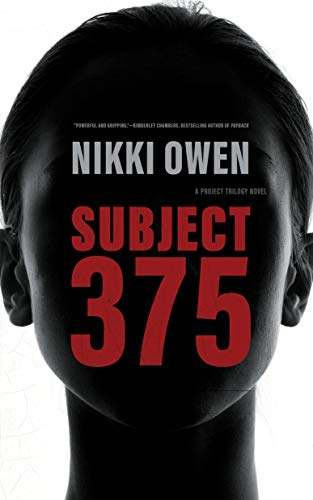 9781504725798: Subject 375 (The Project Trilogy, Book 1)