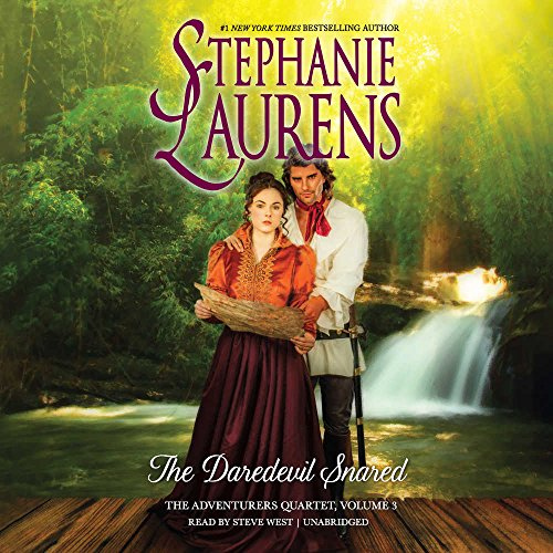 The Daredevil Snared -: Stephanie Laurens