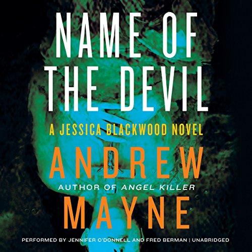 Name of the Devil - A Jessica Blackwood Novel: Andrew Mayne