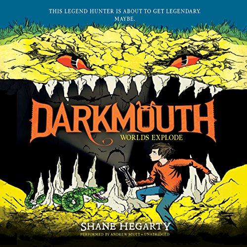 Darkmouth: Worlds Explode (Darkmouth Series, Book 2): Shane Hegarty
