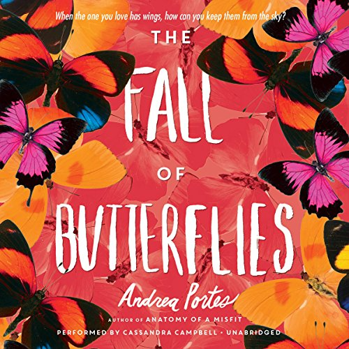The Fall of Butterflies -: Andrea Portes
