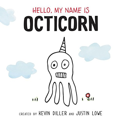 9781504734233: Hello, My Name Is Octicorn: Library Edition