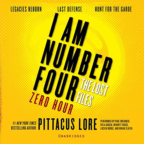I Am Number Four: The Lost Files: Zero Hour; Library Edition: Lore, Pittacus