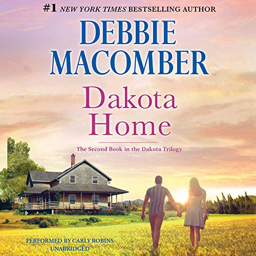 Dakota Home -: Debbie Macomber