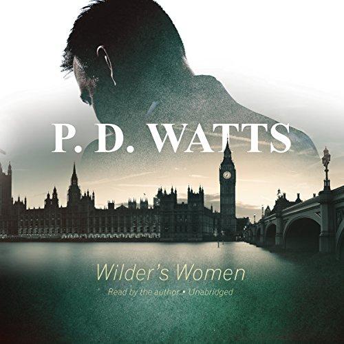 Wilder's Women -: P. D. Watts
