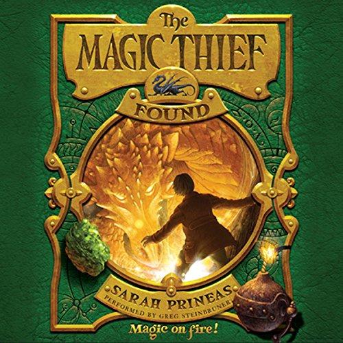 The Magic Thief: Found -: Sarah Prineas