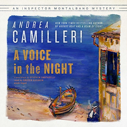 9781504748162: A Voice in the Night: Inspector Montalbano Mysteries, Book 21