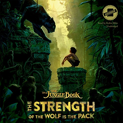 The Jungle Book: The Strength of the Wolf Is the Pack -: Disney Press
