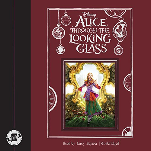 Alice Through the Looking Glass (Compact Disc)