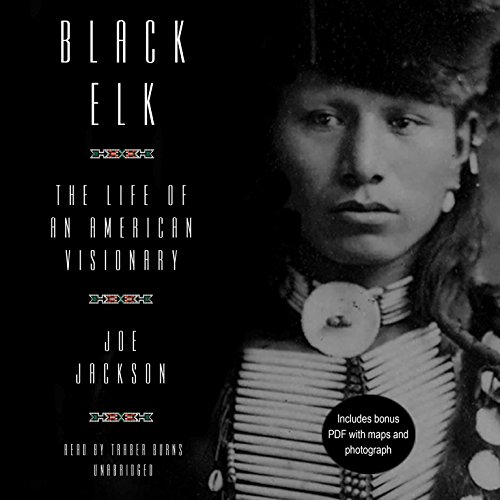 9781504754330: Black Elk: The Life of an American Visionary