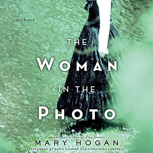 The Woman in the Photo: A Novel: Mary Hogan
