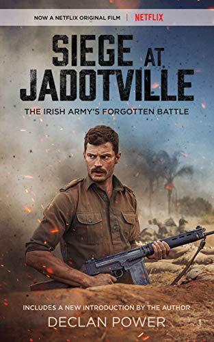 9781504758727: Siege at Jadotville: The Irish Army's Forgotten Battle