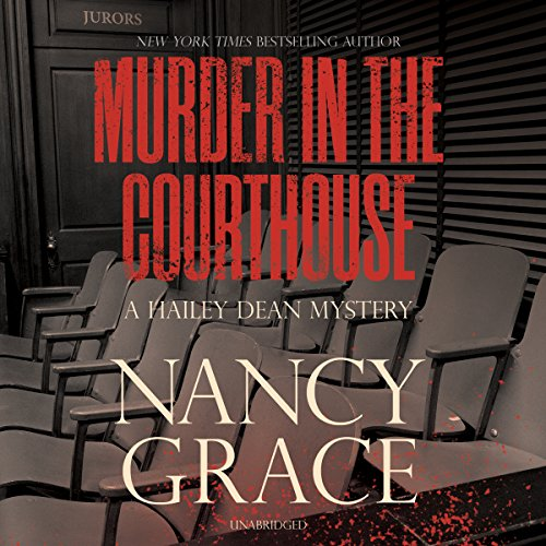 9781504760966: Murder in the Courthouse: A Hailey Dean Mystery (Hailey Dean Mysteries, Book 3)