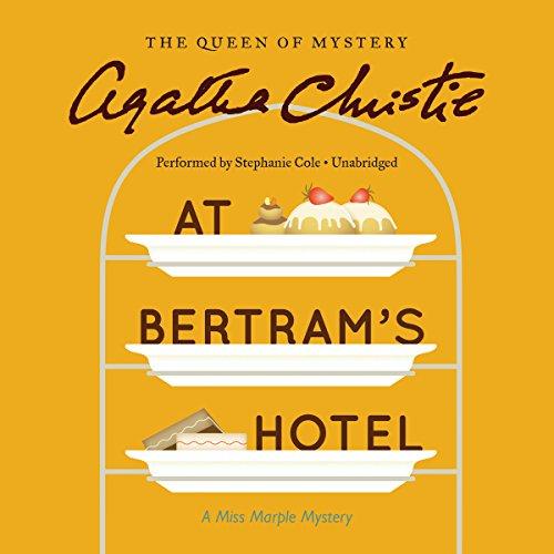 At Bertram's Hotel -: Agatha Christie