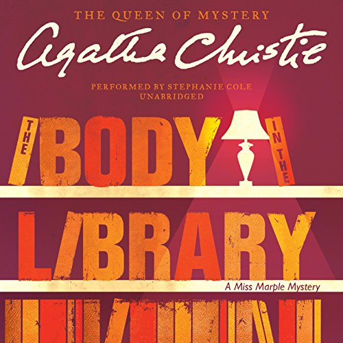 The Body in the Library -: Agatha Christie