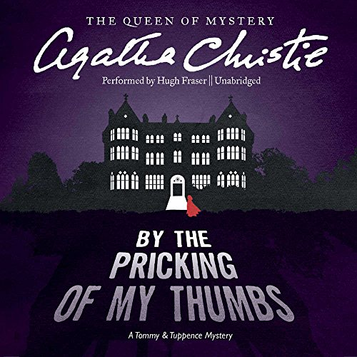 By the Pricking of My Thumbs -: Agatha Christie
