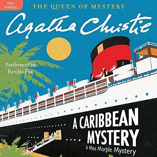 A Caribbean Mystery - A Miss Marple Mystery: Agatha Christie