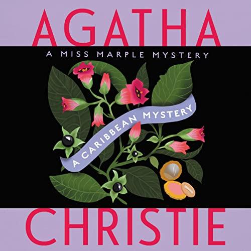 A Caribbean Mystery: A Miss Marple Mystery (Compact Disc): Agatha Christie
