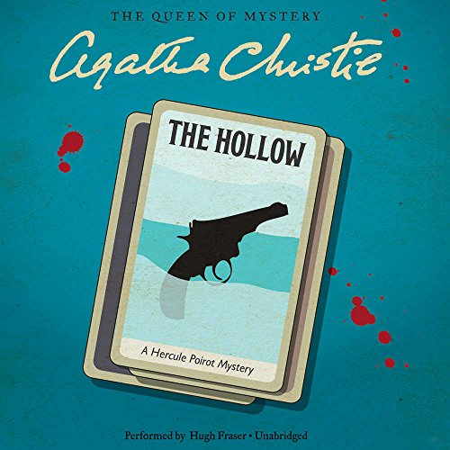The Hollow: A Hercule Poirot Mystery (Compact Disc): Agatha Christie