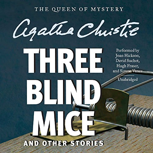 Three Blind Mice, and Other Stories (Compact Disc): Agatha Christie