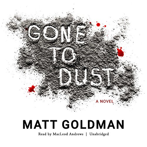 9781504768818: Gone to Dust