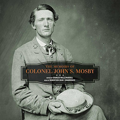 9781504776349: The Memoirs of Colonel John S. Mosby