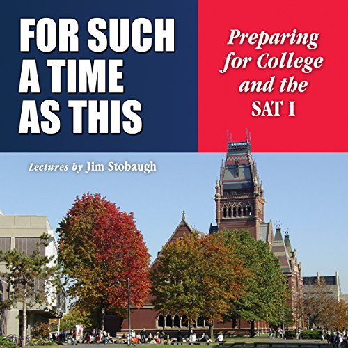 9781504779685: For Such a Time as This: Preparing for College and the SAT I