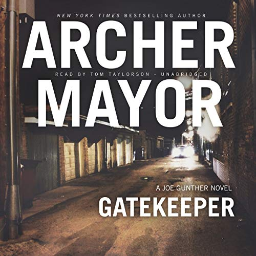 9781504781664: Gatekeeper: A Joe Gunther Novel (Joe Gunther Mysteries, Book 14) (Joe Gunther Mysteries (Audio))
