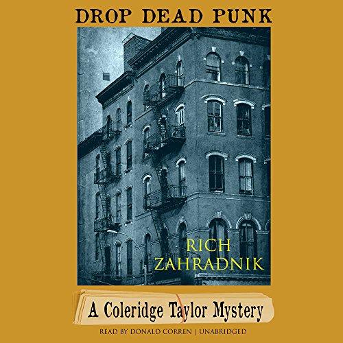 9781504791083: Drop Dead Punk: A Coleridge Taylor Mystery (Coleridge Taylor Mysteries, Book 2)