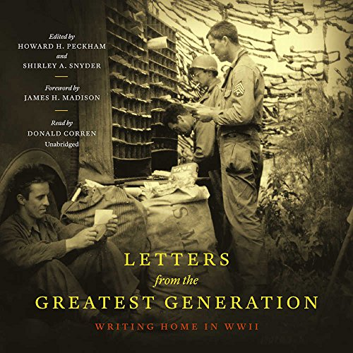 9781504796293: Letters from the Greatest Generation: Writing Home in WWII