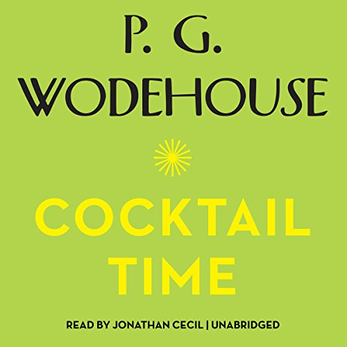 Cocktail Time (Uncle Fred Series, Book 3): P. G. Wodehouse