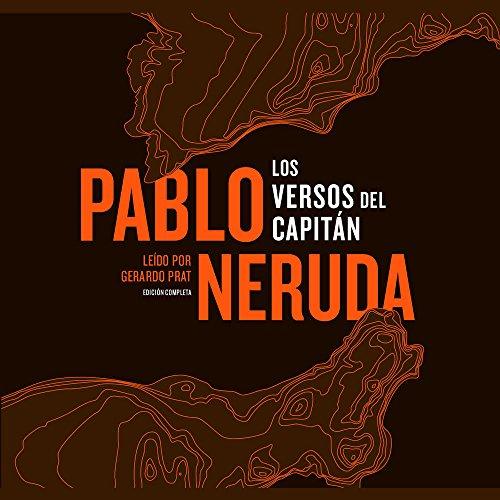 Los Versos Del Capitán (SPANISH LANGUAGE EDITION) (Spanish Edition): Pablo Neruda