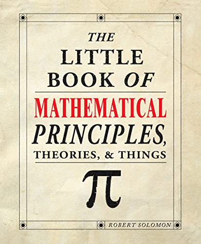 9781504800532: The Little Book of Mathematical Principles, Theories & Things