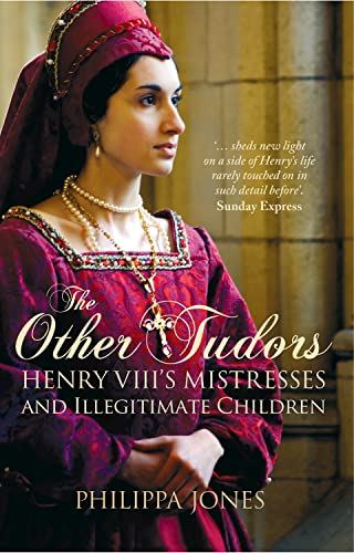 9781504800761: The Other Tudors: Henry VIII's Mistresses and Bastards