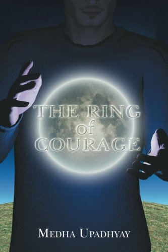 9781504900300: The Ring of Courage