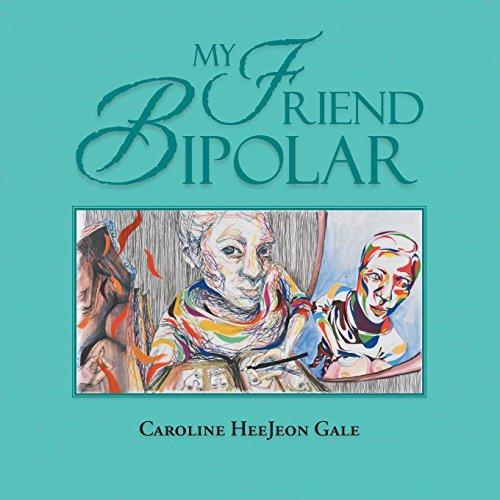 9781504901130: My Friend Bipolar