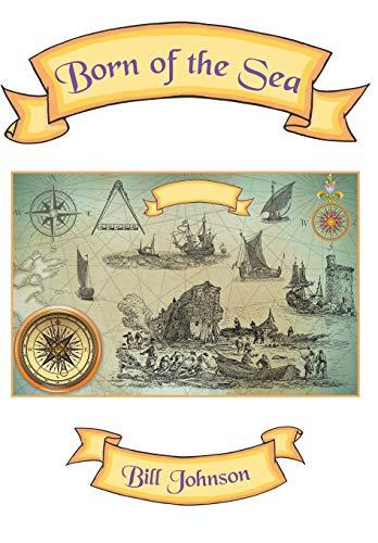 9781504901604: Born of the Sea