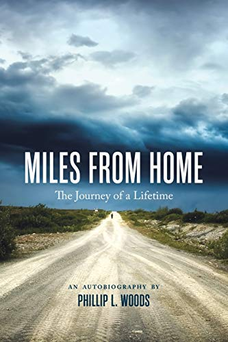 9781504901741: Miles From Home: The Journey of a Lifetime