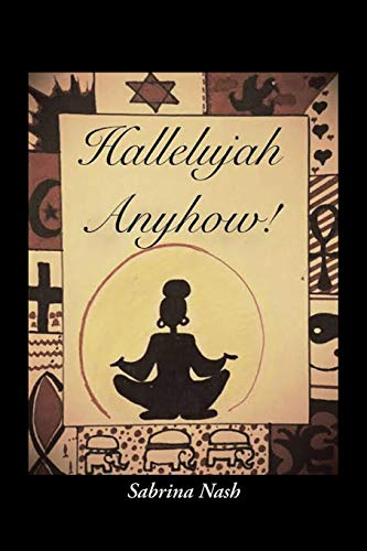 9781504902038: Hallelujah Anyhow!: For Every Stage of Life