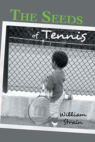 9781504904469: The Seeds of Tennis