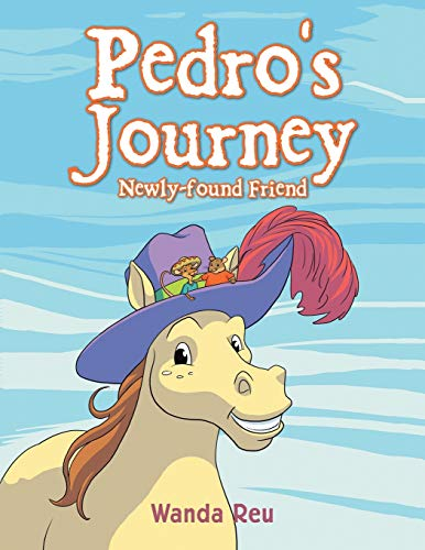 9781504904926: Pedro's Journey: Newly-found Friend
